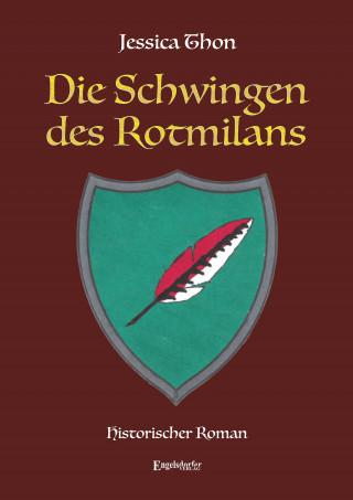 Jessica Thon: Die Schwingen des Rotmilans