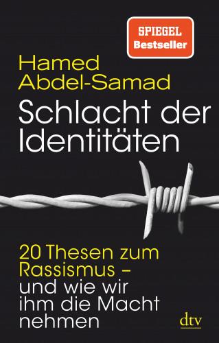 Hamed Abdel-Samad: Schlacht der Identitäten