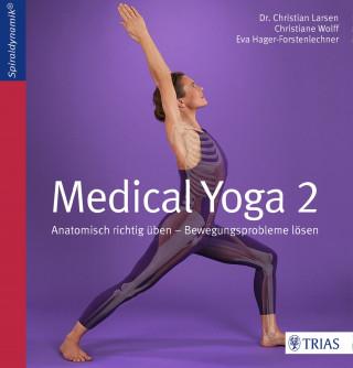 Christian Larsen, Christiane Wolff, Eva Hager-Forstenlechner: Medical Yoga 2