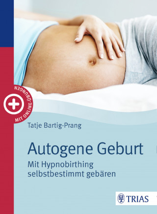 Tatje Bartig-Prang: Autogene Geburt