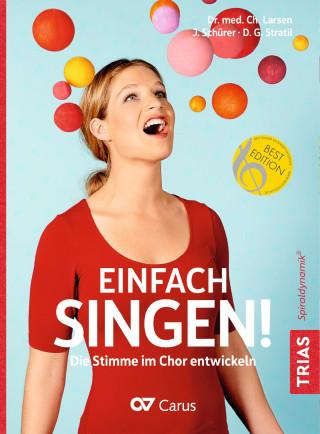 Christian Larsen, Julia Schürer, Dana G. Stratil: Einfach singen!