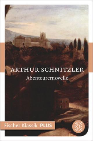 Arthur Schnitzler: Abenteurernovelle