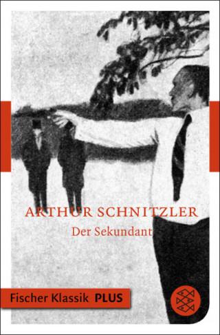 Arthur Schnitzler: Der Sekundant