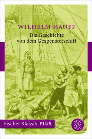 Wilhelm Hauff: Die Geschichte von dem Gespensterschiff