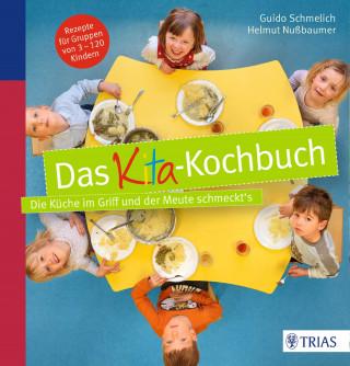 Guido Schmelich: Das Kita-Kochbuch