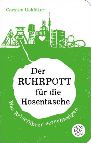 Carsten Uekötter: Der Ruhrpott für die Hosentasche