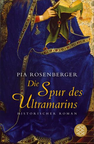Pia Rosenberger: Die Spur des Ultramarins