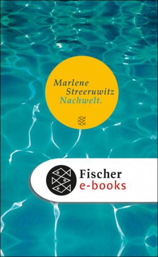 Marlene Streeruwitz: Nachwelt.