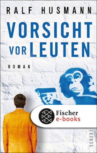 Ralf Husmann: Vorsicht vor Leuten