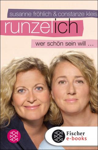 Susanne Fröhlich, Constanze Kleis: Runzel-Ich