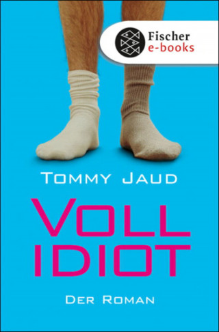 Tommy Jaud: Vollidiot