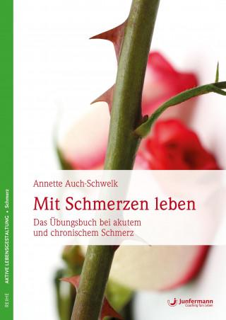 Annette Auch-Schwelk: Mit Schmerzen leben