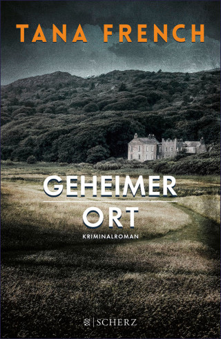 Tana French: Geheimer Ort