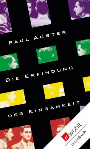 Paul Auster: Die Erfindung der Einsamkeit