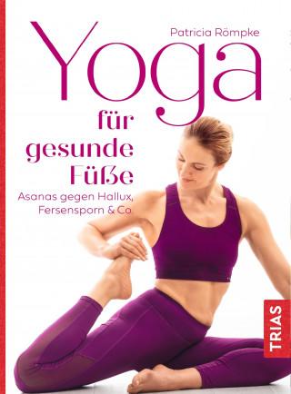 Patricia Römpke: Yoga für gesunde Füße