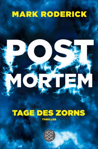 Mark Roderick: Post Mortem - Tage des Zorns