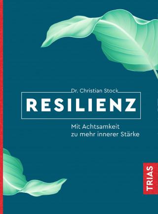 Christian Stock: Resilienz