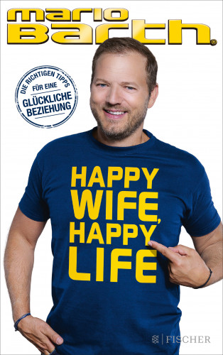 Mario Barth: Happy Wife, Happy Life
