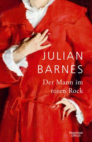 Julian Barnes: Der Mann im roten Rock