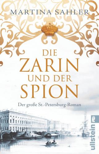 Martina Sahler: Die Zarin und der Spion