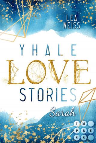 Lea Weiss: Yhale Love Stories 1: Sarah