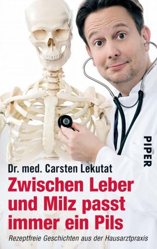 Carsten Lekutat: Zwischen Leber und Milz passt immer ein Pils
