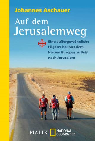 Johannes Aschauer: Auf dem Jerusalemweg