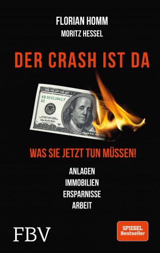 Florian Homm, Markus Krall, Moritz Hessel: Der Crash ist da