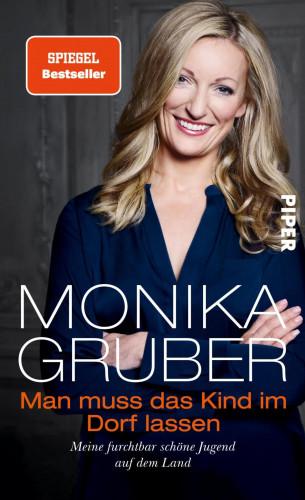 Monika Gruber: Man muss das Kind im Dorf lassen