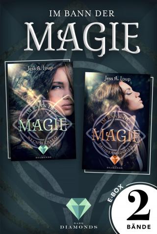 Jess A. Loup: Im Bann der Magie: Alle Bände der verzaubernden Fantasy-Dilogie in einer E-Box!