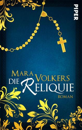Mara Volkers: Die Reliquie