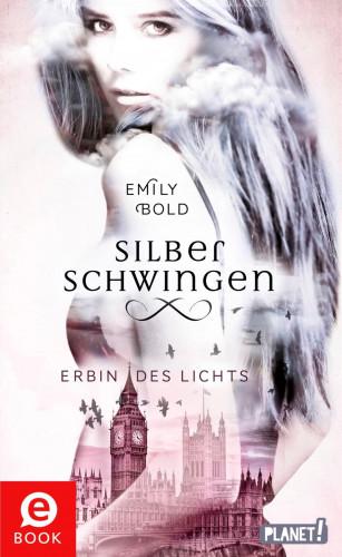 Emily Bold: Silberschwingen 1: Silberschwingen