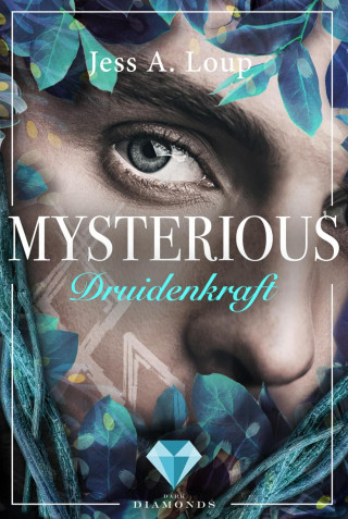 Jess A. Loup: Druidenkraft (Mysterious 2)