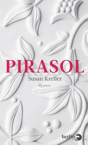 Susan Kreller: Pirasol