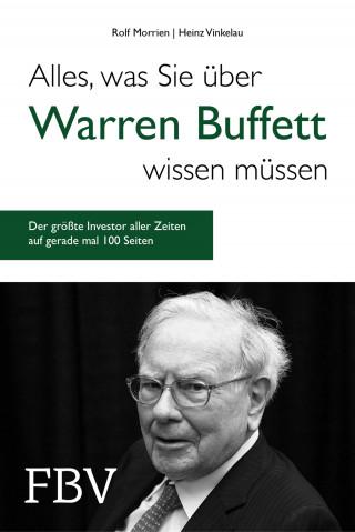 Rolf Morrien, Heinz Vinkelau: Alles, was Sie über Warren Buffett wissen müssen
