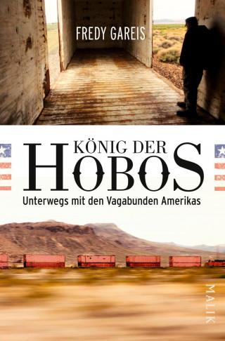 Fredy Gareis: König der Hobos