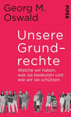 Georg M. Oswald: Unsere Grundrechte