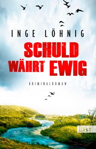 Inge Löhnig: Schuld währt ewig