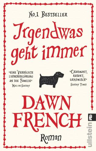 Dawn French: Irgendwas geht immer