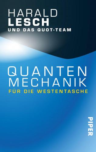 Harald Lesch: Quantenmechanik für die Westentasche