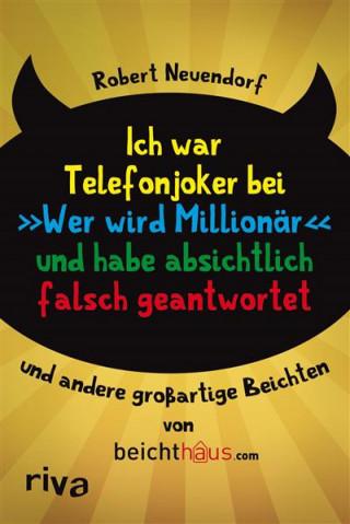 """Robert Neuendorf: Ich war Telefonjoker bei """"Wer wird Millionär"""" und habe absichtlich falsch geantwortet"""