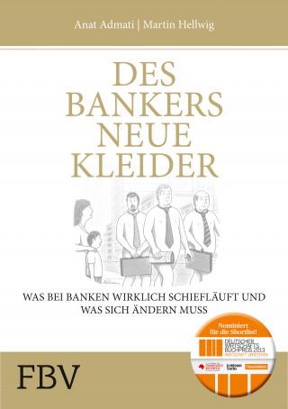 Martin Hellwig, Anat Admati: Des Bankers neue Kleider