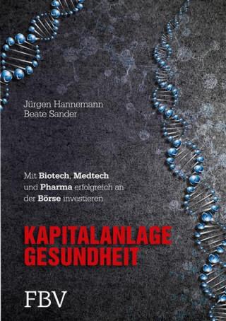 Beate Sander, Jürgen Hannemann: Kapitalanlage Gesundheit