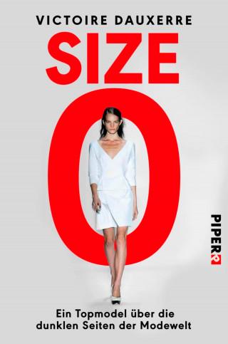 Victoire Dauxerre: Size Zero