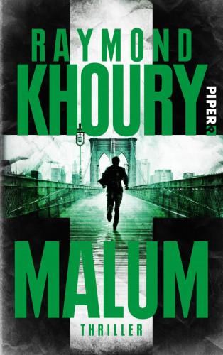 Raymond Khoury: Malum