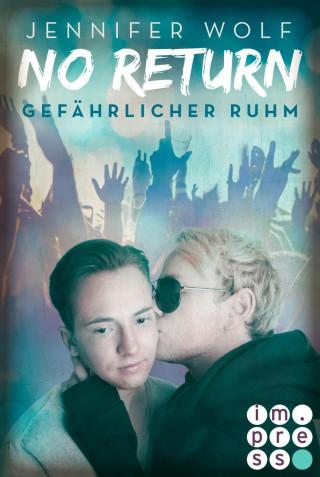 Jennifer Wolf: No Return 4: Gefährlicher Ruhm