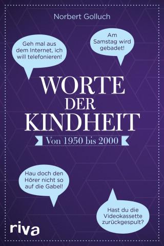Norbert Golluch: Worte der Kindheit
