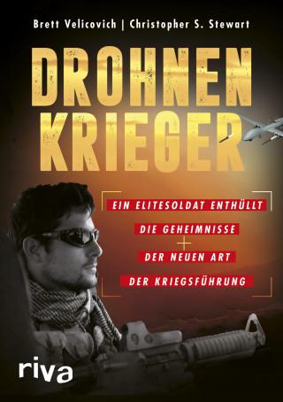 Brett Velicovich, Christopher S. Stewart: Drohnenkrieger