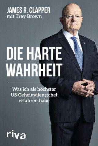 James R. Clapper, Trey Brown: Die harte Wahrheit