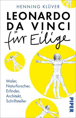 Henning Klüver: Leonardo da Vinci für Eilige
